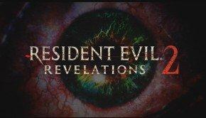 Capcom announces Resident Evil Revelations 2, coming in 2015