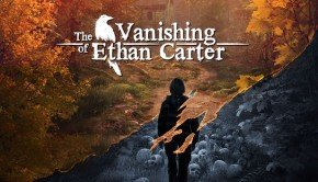The Vanishing of Ethan Carter releases on Steam