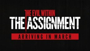 The Evil Within 'The Assignment' DLC arrives in March