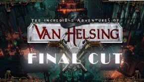 The Incredible Adventures of Van Helsing: Final Cut arrives this September; images here