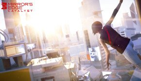 Mirror's Edge Catalyst pushed back to 24 May 2016